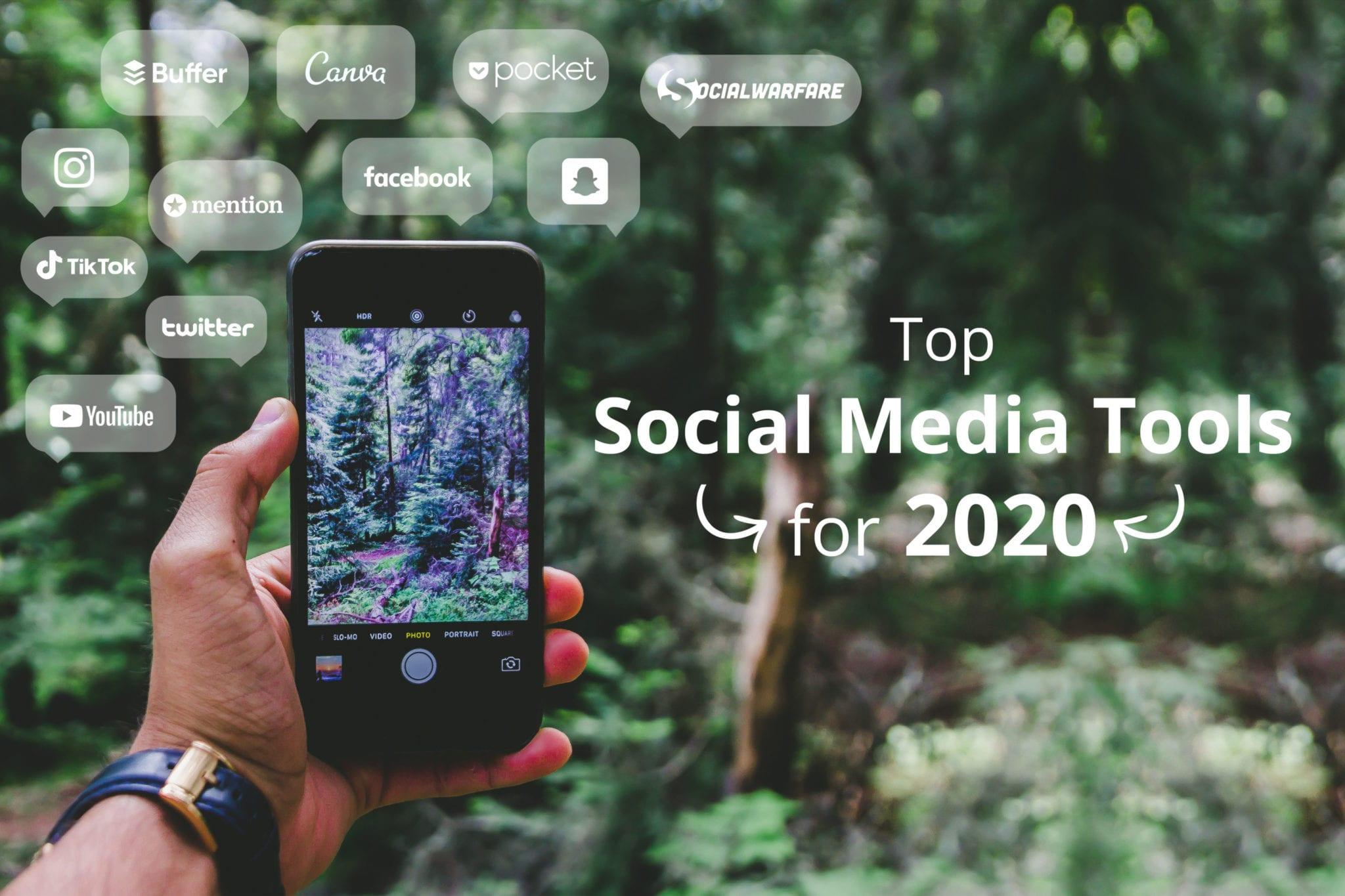 Social Media Tools for 2020